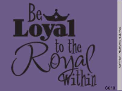 Be loyal