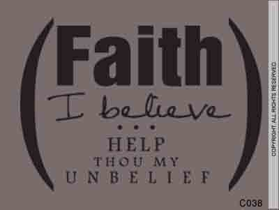 Faith I believe