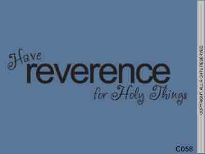 Have reverence