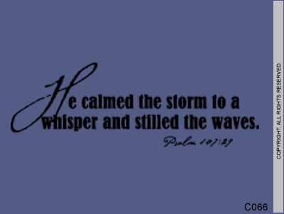 He calmed