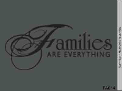 Families are Everything