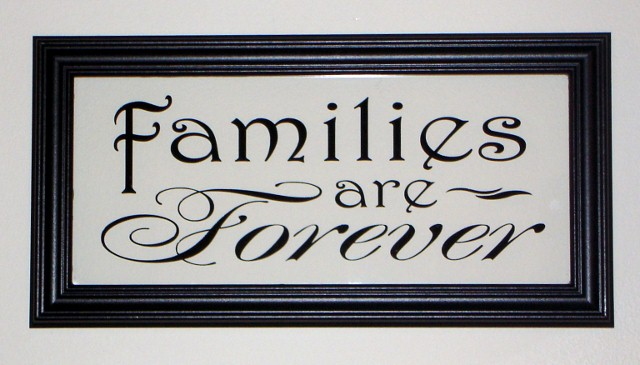 """Families are Forever""  Picture Frame"