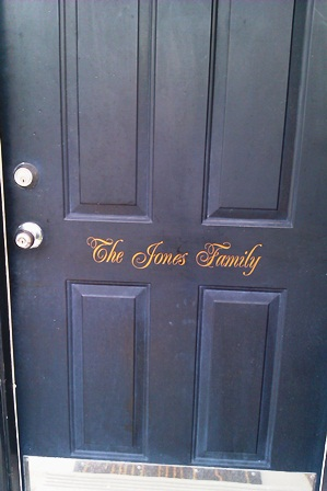 """The Jones Family""  Front Door"