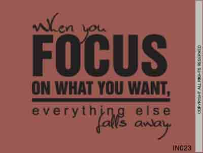 When you focus