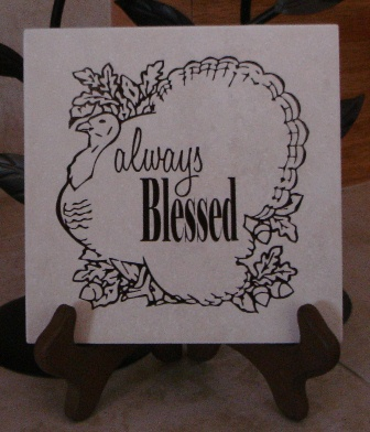 "6"" x 6""  Always Blessed Thanksgiving Turkey tile"