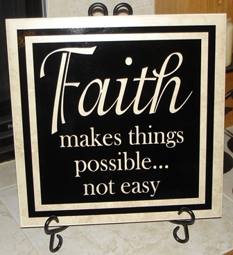 "12"" X 12""  Faith makes things possible tile"