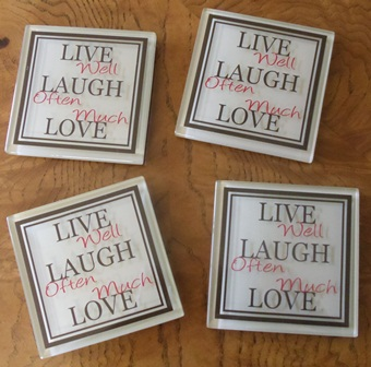 Live well - Laugh often - Coasters