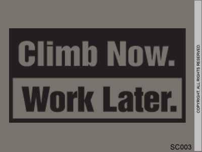 Climb now