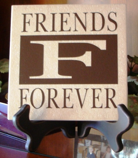 "6"" x 6""   ""FRIENDS FOREVER"" Tile"