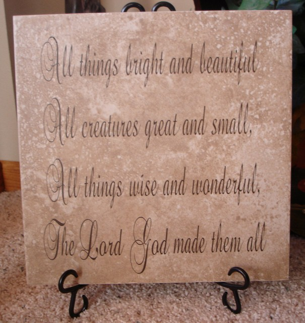 "12"" x 12"" 'All things Bright and Beautiful' Tile"