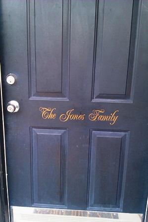 """""""The Jones Family""""  Front Door"""