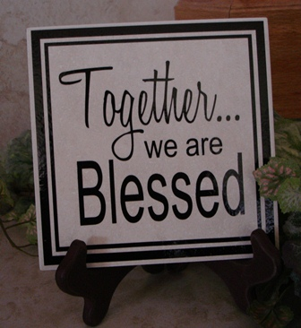 "6"" x 6""  Together we are blessed tile"