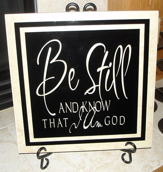 "12"" x 12""  Be Still tile"