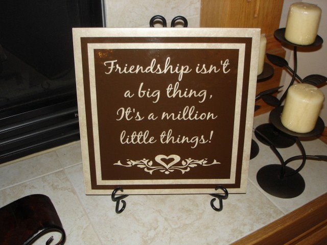 "12"" x 12"" Friendship isn't a big thing Tile"