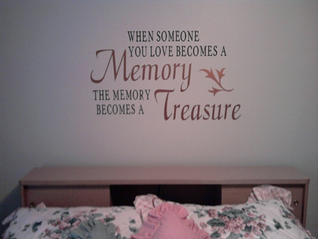 When someone becomes a memory...