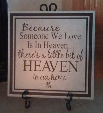 Because someone we know is in Heaven....