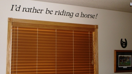 I'd rather be riding a horse!